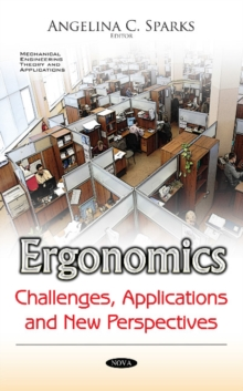 Ergonomics : Challenges, Applications & New Perspectives, Paperback Book