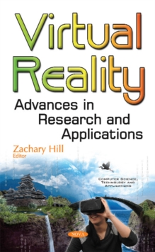 Virtual Reality : Advances in Research & Applications, Hardback Book