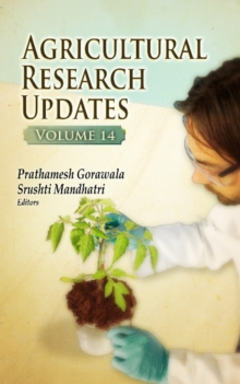 Agricultural Research Updates : Volume 14, Hardback Book