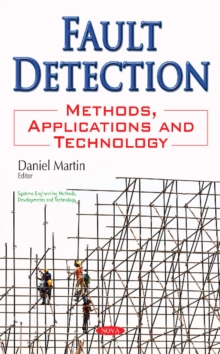 Fault Detection : Methods, Applications & Technology, Paperback / softback Book