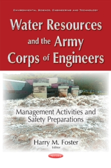 Water Resources & the Army Corps of Engineers : Management Activities & Safety Preparations, Paperback Book