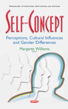 Self-Concept : Perceptions, Cultural Influences & Gender Differences, Hardback Book