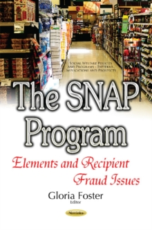Snap Program : Elements & Recipient Fraud Issues, Paperback Book