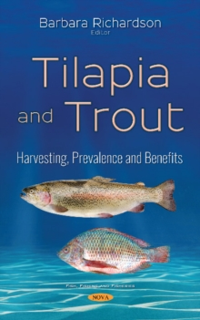 Tilapia & Trout : Harvesting, Prevalence & Benefits, Paperback Book