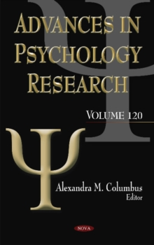 Advances in Psychology Research : Volume 120, Hardback Book