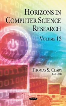 Horizons in Computer Science Research : Volume 13, Hardback Book