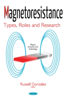 Magnetoresistance : Types, Roles & Research, Paperback Book