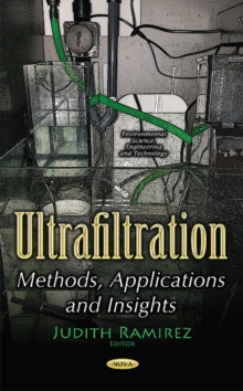 Ultrafiltration : Methods, Applications & Insights, Paperback Book