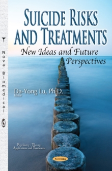 Suicide Risks & Treatments, New Ideas & Future Perspectives, Paperback Book