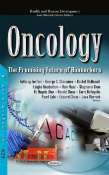 Oncology : The Promising Future of Biomarkers, Hardback Book