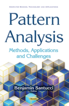 Pattern Analysis : Methods, Applications & Challenges, Paperback Book
