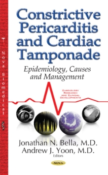 Constrictive Pericarditis & Cardiac Tamponade : Epidemiology, Causes & Management, Hardback Book