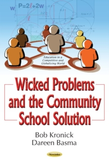 Wicked Problems & the Community School Solution, Paperback Book