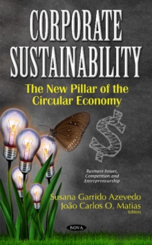 Corporate Sustainability : The New Pillar of the Circular Economy, Hardback Book