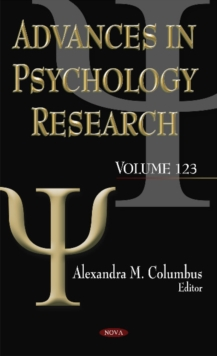 Advances in Psychology Research : Volume 123, Hardback Book