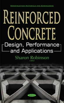 Reinforced Concrete : Design, Performance & Applications, Paperback Book