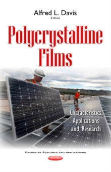 Polycrystalline Films : Characteristics, Applications & Research, Paperback Book
