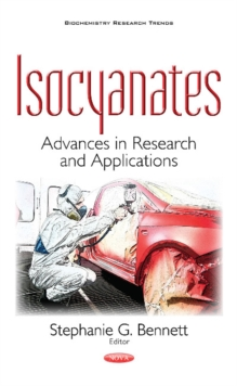 Isocyanates : Advances in Research & Applications, Paperback Book