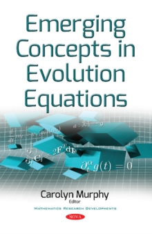 Emerging Concepts in Evolution Equations, Paperback Book