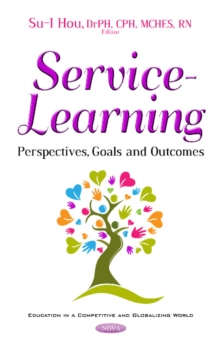 Service Learning : Perspectives, Goals & Outcomes, Paperback Book