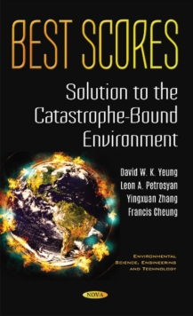 Best Scores : Solution to the Catastrophe-Bound Environment, Hardback Book