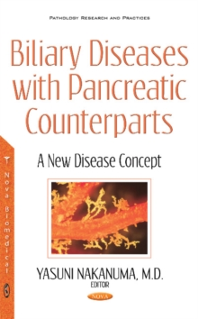 Biliary Diseases with Pancreatic Counterparts : A New Disease Concept, Hardback Book