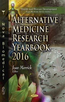 Alternative Medicine Research Yearbook 2016, Hardback Book
