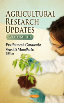 Agricultural Research Updates : Volume 19, Hardback Book