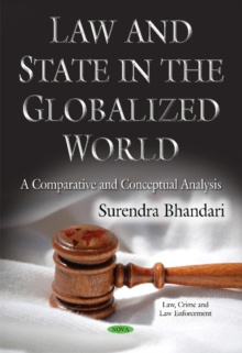 Law & State in the Globalized World : A Comparative & Conceptual Analysis, Paperback Book