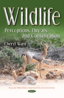 Wildlife : Perceptions, Threats & Conservation, Paperback Book