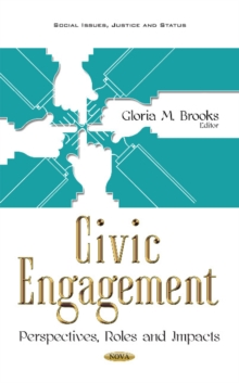 Civic Engagement : Perspectives, Roles & Impacts, Hardback Book