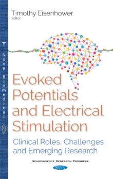 Evoked Potentials (EPs) : Clinical Roles, Challenges & Emerging Research, Paperback Book