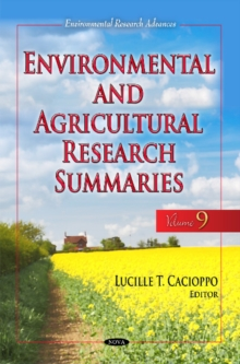 Environmental & Agricultural Research Summaries (with Biographical Sketches) : Volume 9, Hardback Book
