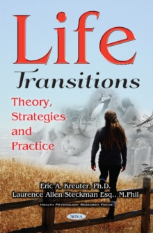 Life Transitions : Theory, Strategies & Practice, Paperback Book