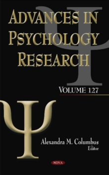Advances in Psychology Research : Volume 127, Hardback Book