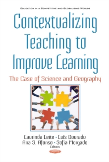 Contextualizing Teaching to Improving Learning : The Case of Science and Geography, Hardback Book