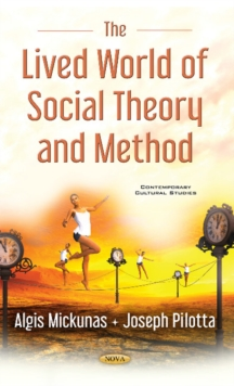 Lived World of Social Theory & Methods, Hardback Book