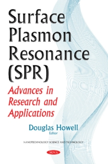 Surface Plasmon Resonance (Spr) : Advances in Research & Applications, Paperback Book
