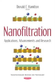 Nanofiltration : Applications, Advancements & Research, Paperback Book