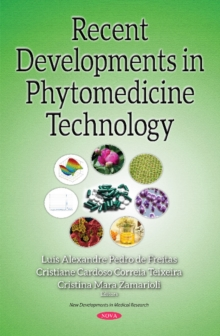Recent Developments in Phytomedicine Technology, Hardback Book