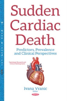 Sudden Cardiac Death : Predictors, Prevalence & Clinical Perspectives, Hardback Book