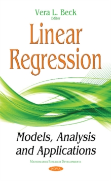 Linear Regression : Models, Analysis & Applications, Hardback Book