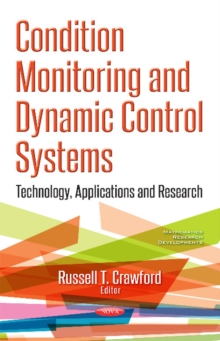 Condition Monitoring & Dynamic Control Systems : Technology, Applications & Research, Paperback Book
