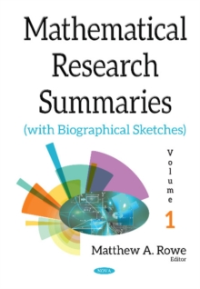 Mathematical Research Summaries (with Biographical Sketches) : Volume 1, Hardback Book