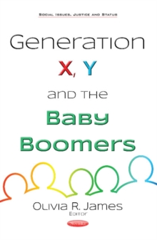 Generation X, Y & the Baby Boomers, Paperback Book