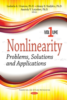 Nonlinearity : Problems, Solutions and Applications -- Volume 1, Hardback Book