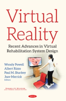 Virtual Reality : Recent Advances in Virtual Rehabilitation System Design, Paperback Book