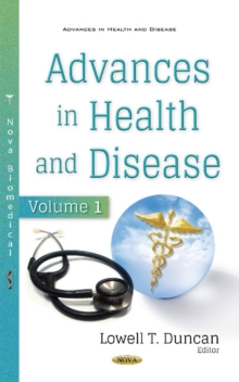 Advances in Health & Disease : Volume 1, Hardback Book