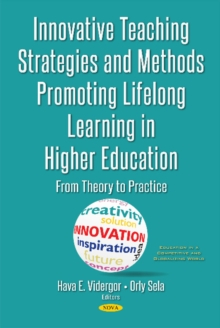 Innovative Teaching Strategies & Methods Promoting Lifelong Learning in Higher Education : From Theory to Practice, Hardback Book