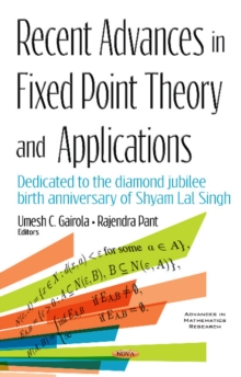 Recent Advances in Fixed Point Theory & Applications, Hardback Book